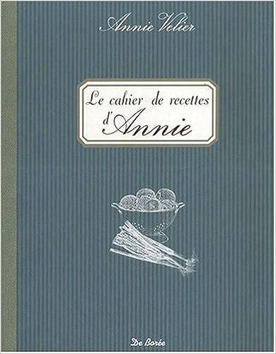 Cahier de Recettes d'Annie (le) pdf, epub ebook