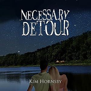 Necessary Detour Audiobook