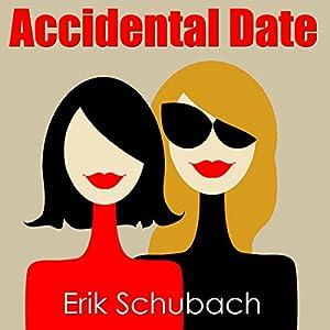 Accidental Date Audiobook
