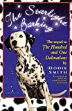 img - for Starlight Barking: The Sequel to The Hundred and One Dalmatians (Wyatt Book) book / textbook / text book