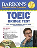 Barron's TOEIC Bridge Test with Audio CDs: Test of English for International Communication by Lin Lougheed Ph.D. (2010-04-01)