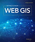 #2: Getting to Know Web GIS: Third Edition