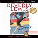 Dreams on Ice: Girls Only! Book 1 Audiobook by Beverly Lewis Narrated by Renee Raudman