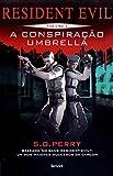 Resident Evil. A Conspiração Umbrella - Volume 1