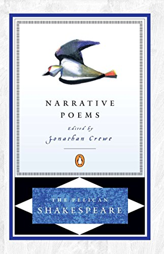 The Narrative Poems (The Pelican Shakespeare)