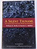 A Silent Tsunami, William K. Reilly and Harriet C. Babbitt, 0898434351