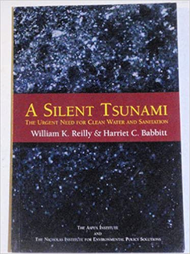 Livres epub télécharger A Silent Tsunami: The Urgent Need for Clean Water and Sanitation PDF CHM