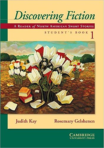 Discovering Fiction Student's Book 1: A Reader of North American Short Stories