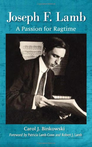 Read Online Joseph F. Lamb: A Passion for Ragtime ebook