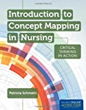 Introduction to Concept Mapping in Nursing