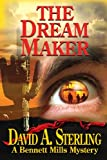 The Dream Maker, David A. Sterling, 1492869252