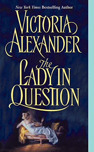 The Lady in Question (Effington Family & Friends)