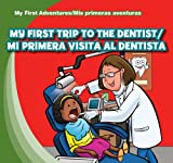 My First Trip to the Dentist, Katie Kawa, 1433966271
