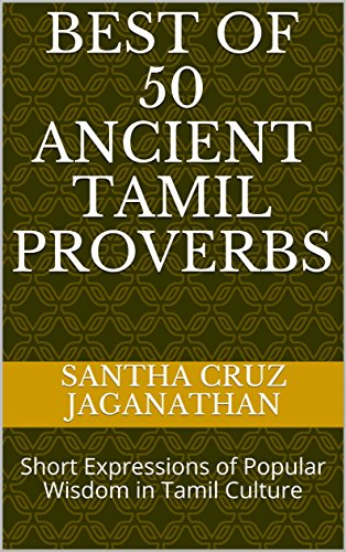 Amazoncom Best Of 50 Ancient Tamil Proverbs Short Expressions Of
