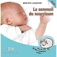 Le sommeil du nourrisson 2e édi (Guides pratiques)