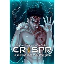 A Fera de Montrack #1: CRISPR