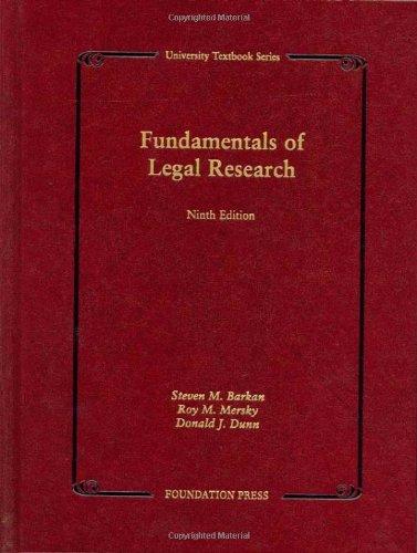 Fundamentals of Legal Research (University Casebook Series)
