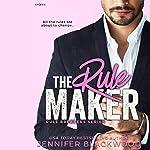 The Rule Maker: Rule Breakers, Book 2 | Jennifer Blackwood