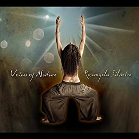 Amazon.com: Voices of Nature: Rosangela Silvestre: MP3