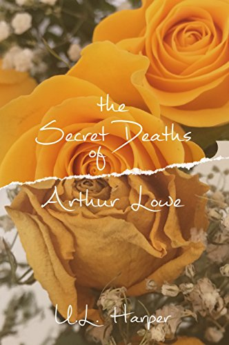 The Secret Deaths of Arthur Lowe by [Harper, U.L. Harper]