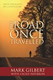 The Road Once Travelled