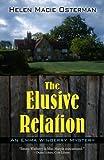 The Elusive Relation, Helen Macie Osterman, 1410443140