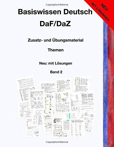 Basiswissen Deutsch DaF/DaZ: Zusatz- und Übungsmaterial - Neu: mit Lösungen