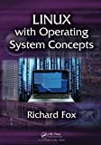 Linux with Operating System Concepts