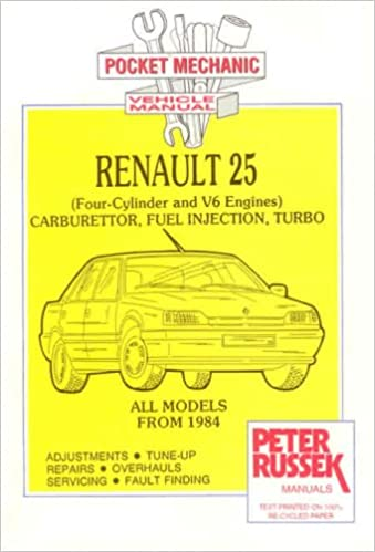 Renault 25: Four-cylinder and V6 Engines to End of Production (Pocket Mechanic): Peter Russek: 9781898780281: Amazon.com: Books