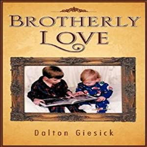 Brotherly Love Audiobook