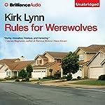 Rules for Werewolves | Kirk Lynn