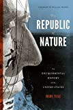 Republic of Nature (Weyerhaeuser Environmental Books), Mark Fiege, 0295991674