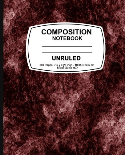 Unruled composition notebook: Red Marble, Unruled Composition Notebook, 7.5 x 9.25, 160 Pages For for School / Teacher / Office / Student Composition Book