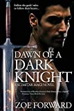 Dawn of a Dark Knight (Scimitar Magi Book 1)