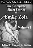 TheComplete Short Stories of Emile Zola, Emile Zola, 0982957971