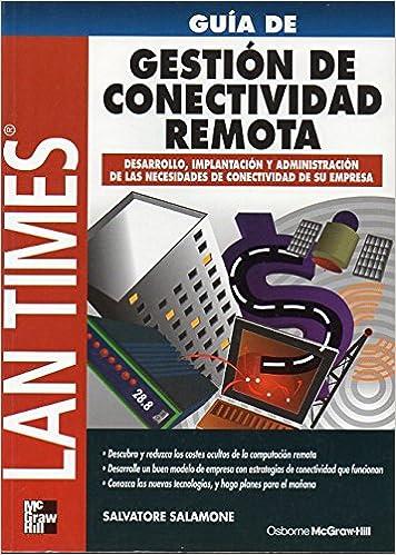 Guia de Gestion de Conectividad Remota LAN-Times (Spanish Edition)