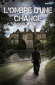 L'ombre d'une chance par Lanyon