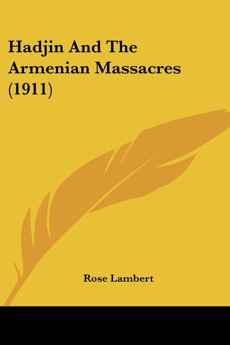 Download Hadjin And The Armenian Massacres (1911) ebook