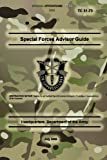 TC 31-73 Special Forces Advisor Guide, Headquarters the Army, 1481835556