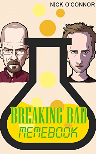 [BREAKING BAD: MEMEBOOK (Funny Memes and Jokes for ADULTS)] (Bad Habit Costumes)