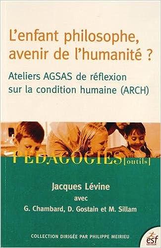 Livres gratuits en ligne L'enfant philosophe, avenir de l'humanité ? pdf, epub ebook