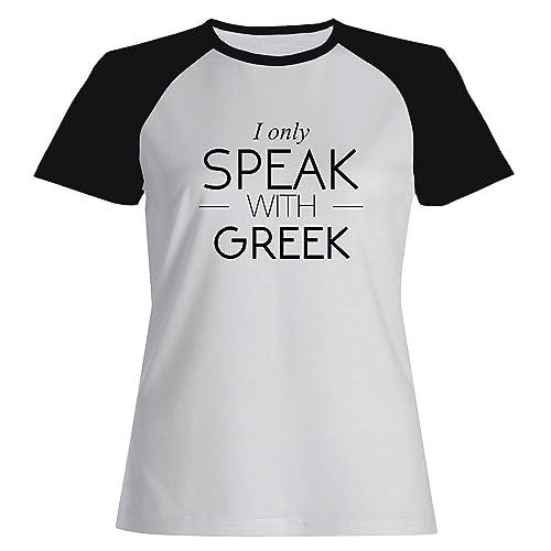 Idakoos I only speak with Greek - Paesi - Maglietta Raglan Donna