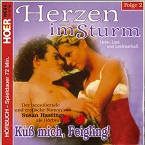 Küss mich Feigling (Herzen im Sturm 2) Hörbuch
