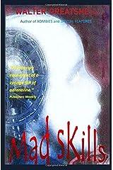 MAD SKILLS Paperback