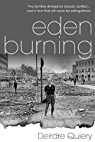 Eden Burning: A gripping romance thriller set during the Irish Troubles