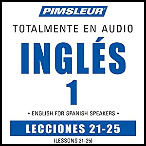 ESL Spanish Phase 1, Unit 21-25 Audiobook