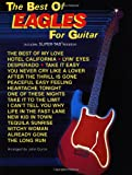 The Best of Eagles for Guitar (Best Of... for Guitar) (The Best of... for Guitar Series)