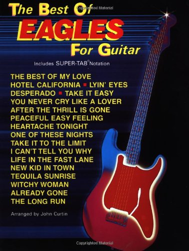 The Best of Eagles for Guitar (The Best of... for Guitar Series)