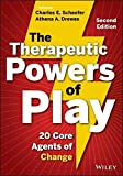 img - for The Therapeutic Powers of Play: 20 Core Agents of Change book / textbook / text book