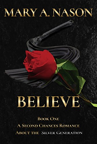 Believe: A Second Chances Book - Book One